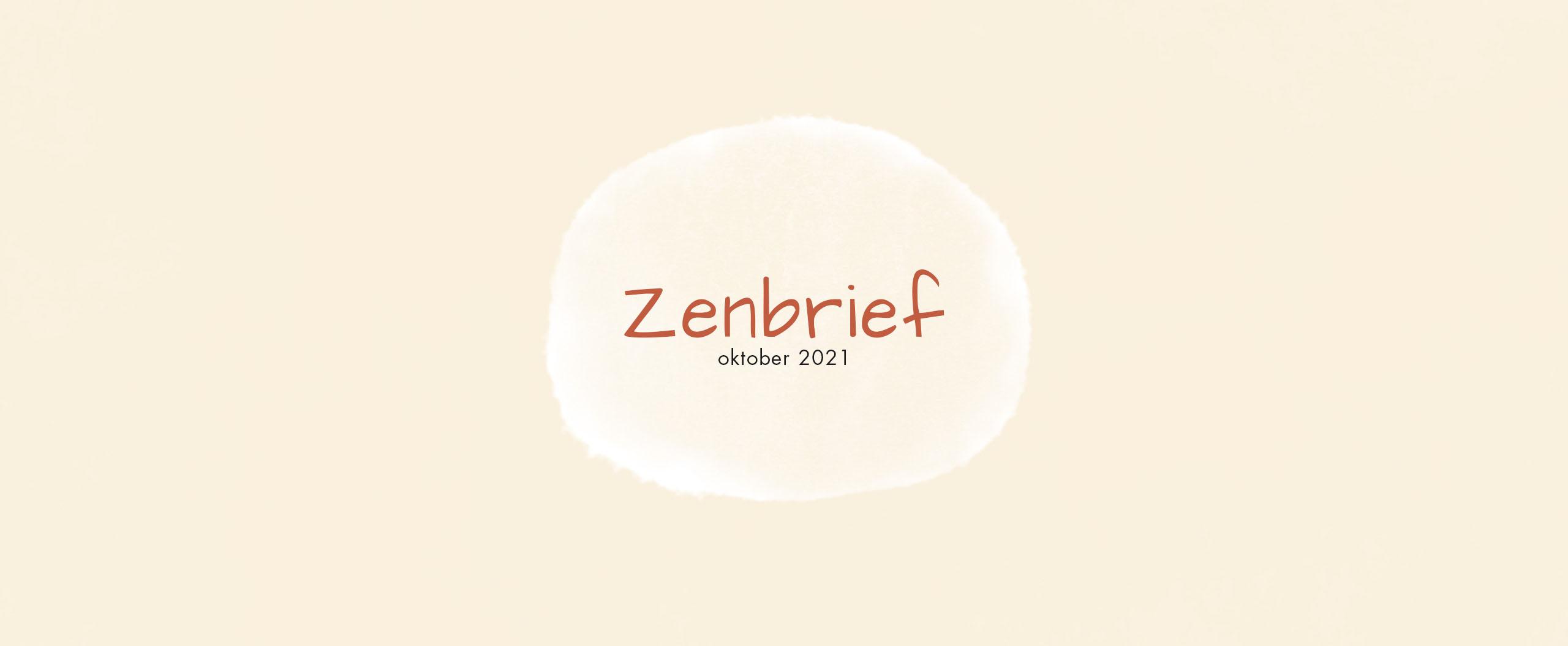 Zenbrief_oktober